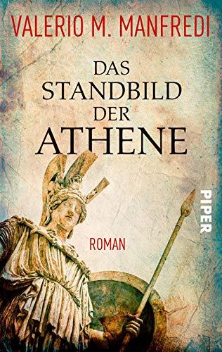 Das Standbild der Athene: Roman