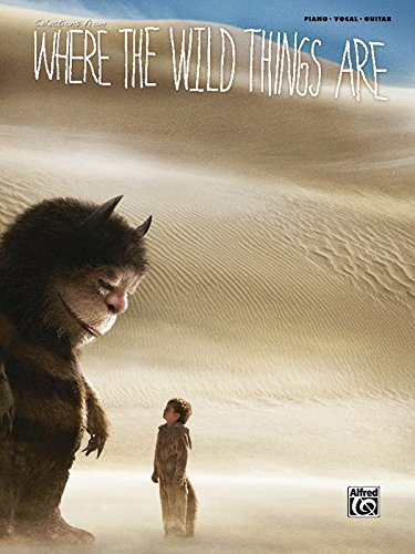 Where the Wild Things Are Movie Selections: Piano/Vocal/chords