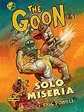 The Goon: Solo miseria