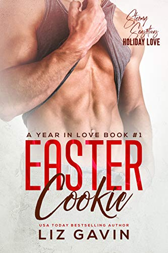 Easter Cookie: An Enemies to Lovers Romantic Comedy (A Year In Love Book 1)