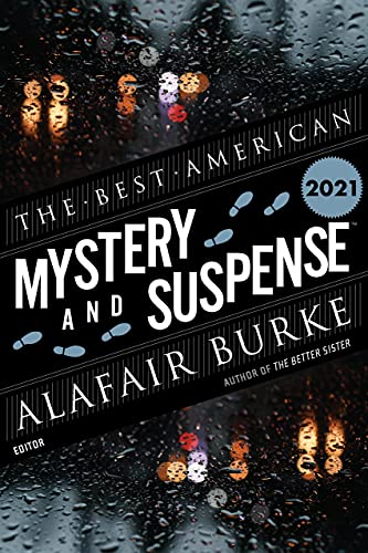 Best American Mystery and Suspense 2021 (The Best American Series ®) by [Steph Cha, Alafair Burke]