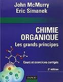 Chimie organique - Les grands principes - 2ème édition