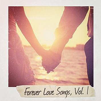 Forever Love Songs, Vol. 1