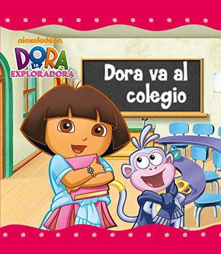 Dora va al colegio  la exploradora   Un cuento de la