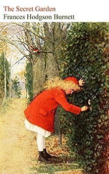 The Secret Garden (illustrated) (English Edition) par [Frances Hodgson Burnett, Charles Robinson, Maria L. Kirk]