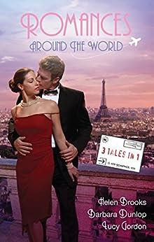Romances Around The World - 3 Book Box Set (The Rinucci Brothers) by [HELEN BROOKS, BARBARA DUNLOP, LUCY GORDON]