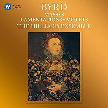 Byrd: Masses, Lamentations & Motets