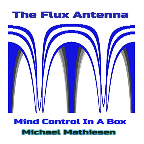 The Flux Antenna audiobook cover art
