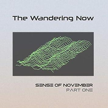 Sense of November, Pt. 1