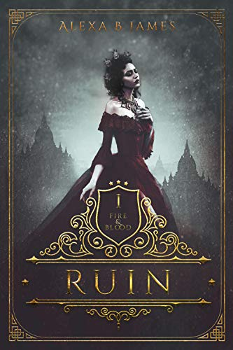 Ruin: A Reverse Harem Dark Fantasy Vampire Romance (Fire & Blood Book 1)
