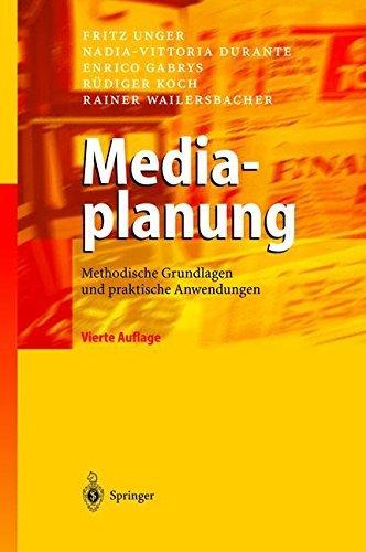 Mediaplanung: Methodische Grundlagen und praktische Anwendungen (German Edition)