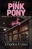 The Pink Pony: Murder on Mackinac Island (A Burr Lafayette Mystery)