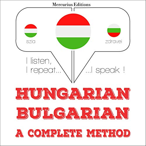 Hungarian – Bulgarian. A complete method cover art