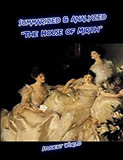 "Summarized & Analyzed: ""The House of Mirth"""