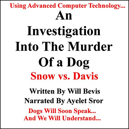 An Investigation into the Murder of a Dog: Snow vs. Davis audiobook cover art