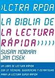 Lctra Rpda – La Biblia de la Lectura Rápida: Un Libro de lectura Rápida Con 37 Técnicas,...