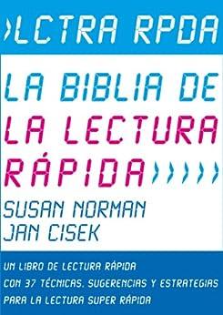 Lctra Rpda – La Biblia de la Lectura Rápida: Un Libro de