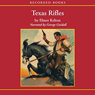 Texas Rifles audiobook cover art
