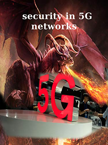security in 5G networks by [Dani  Wade]