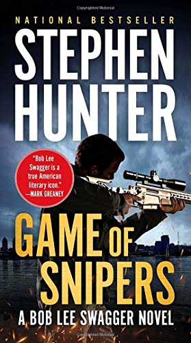 Game of Snipers (Bob Lee Swagger)