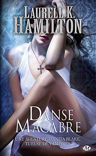 Anita Blake, Tome 14: Danse Macabre