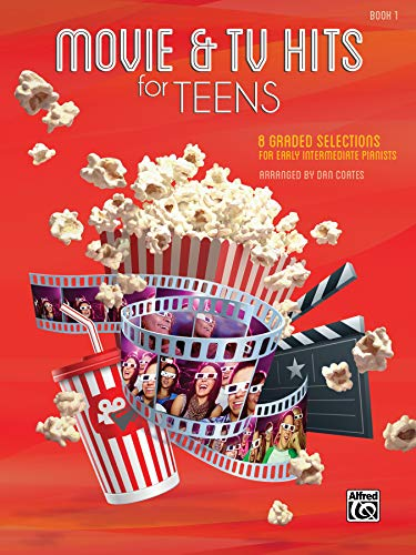 Movie & TV Hits for Teens, Bk 1: 8 Graded Selections for Early Intermediate Pianists