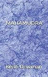 MAHAMUDRA - The Poetry of the Mahasiddhas