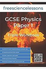 Freesciencelessons GCSE Physics Paper 1: Triple Workbook (Freesciencelessons GCSE Triple Science) Paperback