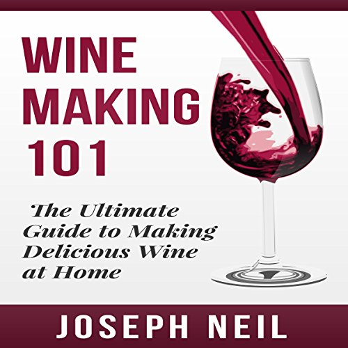Wine Making 101 cover art