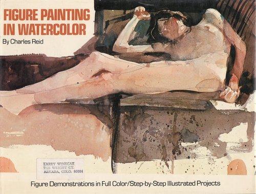 Figure Painting In Watercolor by Charles Reid(1905-05-25)