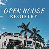 Open House Registry: Guest registration book for open house - fsbo, real estate brokers, estate agents, & home sellers supplies