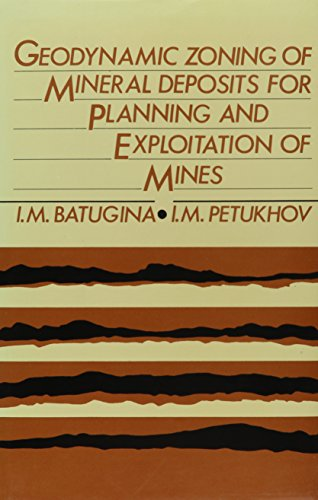 Geodynamic Zoning of Mineral Deposits for Planning and Exploitation of Mines: Russian Translations S