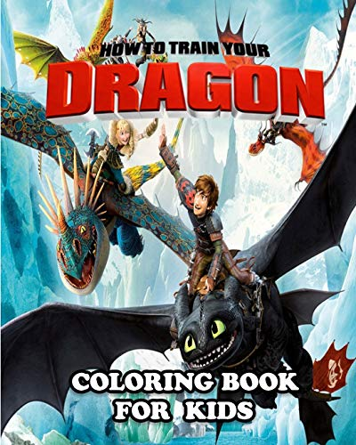 How to Train Your Dragon Coloring Book for Kids: Great Activity Book to...