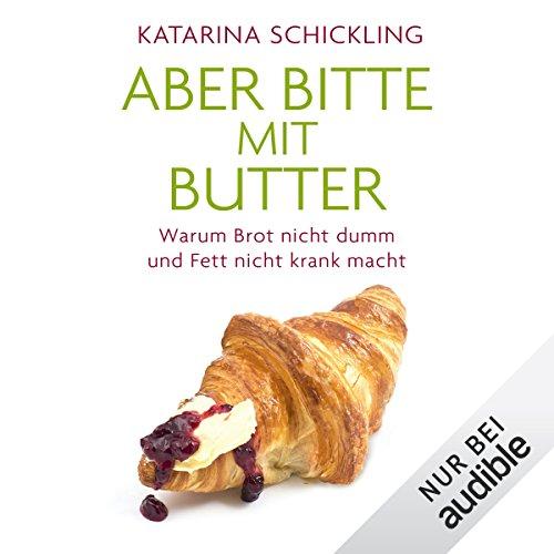Aber bitte mit Butter audiobook cover art