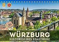 WUeRZBURG Historisches Stadtherz (Tischkalender 2022 DIN A5 quer): Sommerliche Impressionen aus Unterfranken (Monatskalender, 14 Seiten )