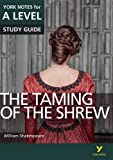 Warren, R: Taming of the Shrew: York Notes for A-level (York Notes Advanced) - Rebecca Warren