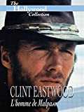 The Hollywood Collection: Clint Eastwood: L'homme de Malpaso