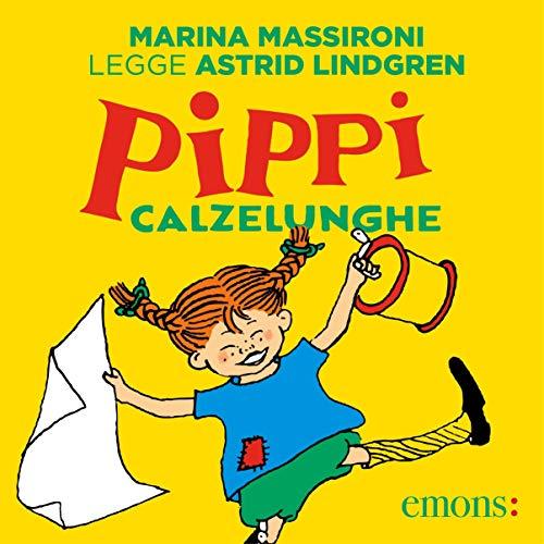 Pippi Calzelunghe                   Autor:                                                                                                                                 Astrid Lindgren                               Sprecher:                                                                                                                                 Marina Massironi                      Spieldauer: 2 Std. und 18 Min.     2 Bewertungen     Gesamt 4,5