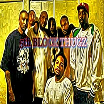 5th Block Thugz (Trap)