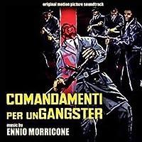 Comandamenti Per Un Gangster (The Hell Before Death) (Original Soundtrack)