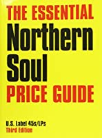 ESSENTIAL NORTHERN SOUL PRICE GUIDE
