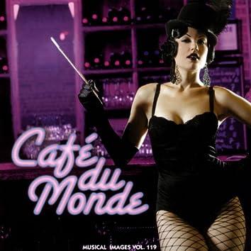 Cafè du Monde: Musical Images, Vol. 119 (Original Motion Picture Soundtrack)