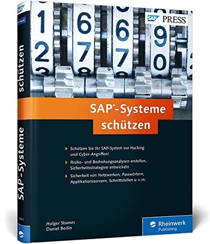 SAP-Systeme schützen: Sicherheit von Netzwerk, Passwörtern, Applikationsserver, Schnittstellen etc.
