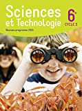 Sciences et technologie 6e Cycle 3 :...
