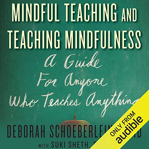 Mindful Teaching and Teaching Mindfulness audiobook cover art