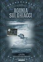Agonia Sui Ghiacci [Italian Edition]