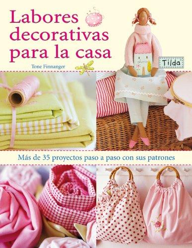 Labores Decorativas Para La Casa. Tilda