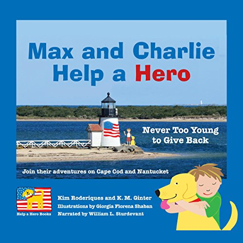 Max and Charlie Help a Hero audiobook cover art