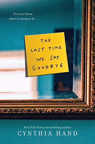 The Last Time We Say Goodbye (English Edition) eBook: Hand, Cynthia:  Amazon.es: Tienda Kindle