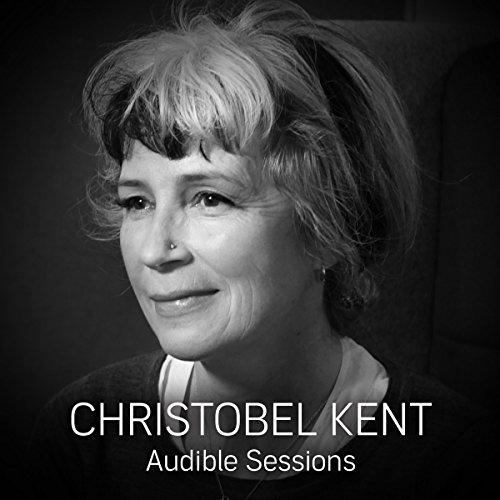 FREE: Audible Sessions with Christobel Kent cover art